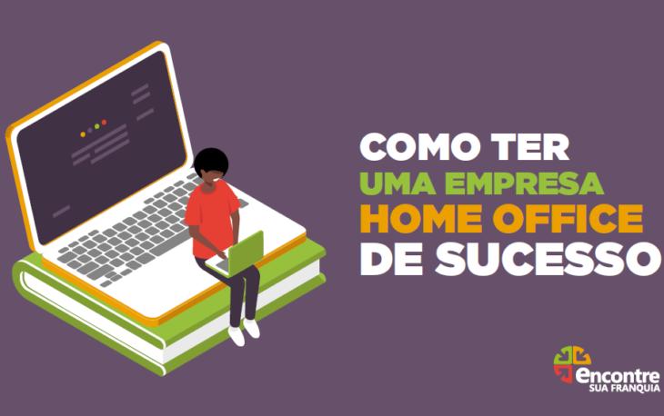 banner ebook como ter uma empresa home office de sucesso divulgação