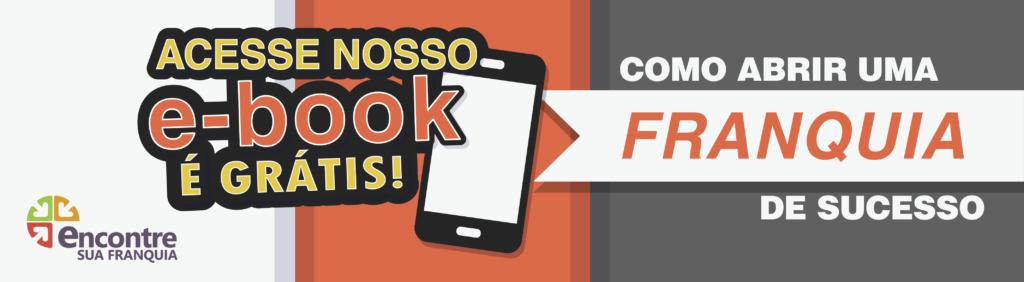 """E-book """"Como abrir uma franquia de sucesso""""."""